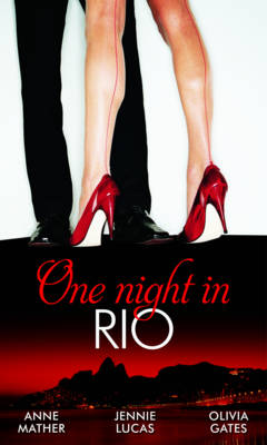 One Night in Rio: One Night in... Collection - Mills & Boon Special Releases (Paperback)