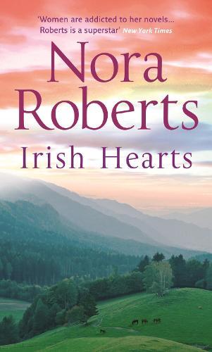 Irish Hearts: Irish Thoroughbred (Irish Hearts, Book 1) / Irish Rose (Irish Hearts, Book 2) (Paperback)