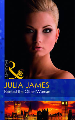 Painted the Other Woman - Mills & Boon Modern (Paperback)