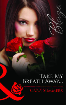 Take My Breath Away... (Paperback)