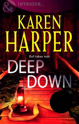 Deep Down - Mills & Boon Intrigue (Paperback)