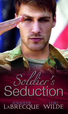 Soldier's Seduction - Mills & Boon Special Releases (Paperback)