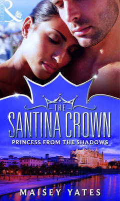 Princess From The Shadows - The Santina Crown 6 (Paperback)