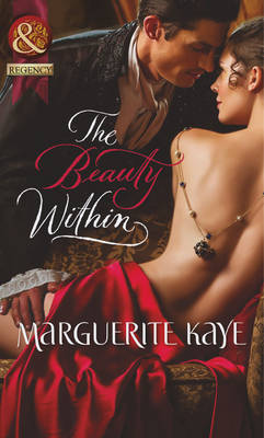 The Beauty within - Mills & Boon Historical (Paperback)