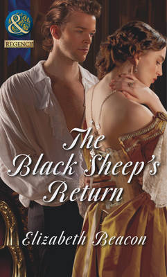 The Black Sheep's Return - Mills & Boon Historical (Paperback)