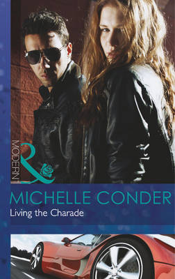 Living the Charade - Mills & Boon Modern (Paperback)