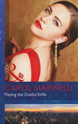 Playing the Dutiful Wife - Mills & Boon Modern (Paperback)