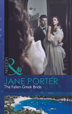 The Fallen Greek Bride - Mills & Boon Modern (Paperback)