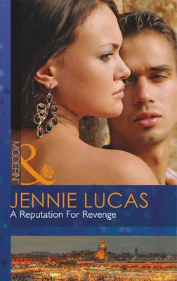 A Reputation for Revenge - Mills & Boon Modern (Paperback)