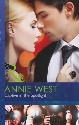 Captive in the Spotlight - Mills & Boon Modern (Paperback)