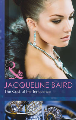 The Cost of Her Innocence - Mills & Boon Modern (Paperback)