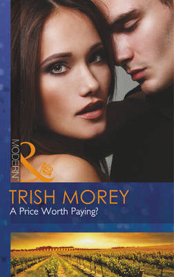 A Price Worth Paying? - Mills & Boon Modern (Paperback)
