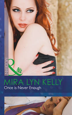 Once is Never Enough - Mills & Boon Modern (Paperback)