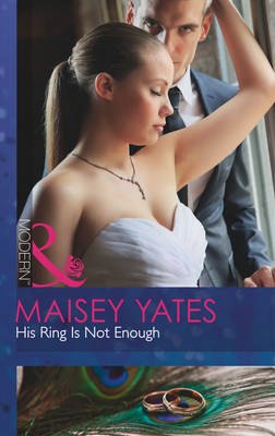 His Ring is Not Enough - Mills & Boon Modern (Paperback)