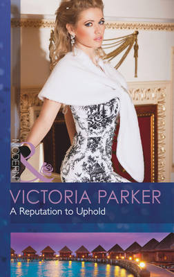 A Reputation to Uphold - Mills & Boon Modern (Paperback)
