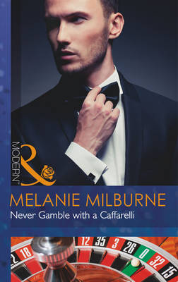 Never Gamble with a Caffarelli - Those Scandalous Caffarellis 3 (Paperback)
