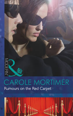 Rumours on the Red Carpet - Mills & Boon Modern (Paperback)