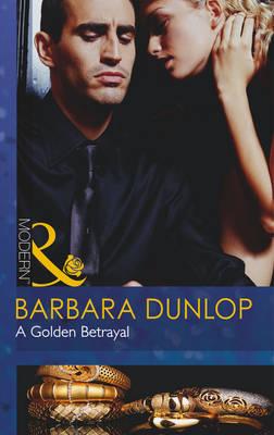 A Golden Betrayal - The Highest Bidder 6 (Paperback)
