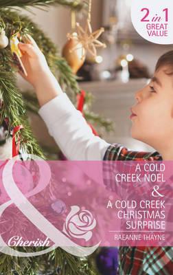 A Cold Creek Noel - Mills & Boon Cherish (Paperback)