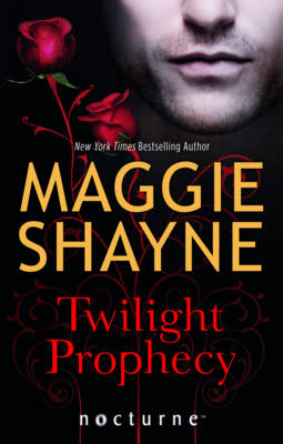 Twilight Prophecy - Mills & Boon Nocturne (Paperback)