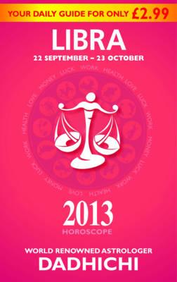 Libra 2013 - Mills & Boon Horoscopes (Paperback)