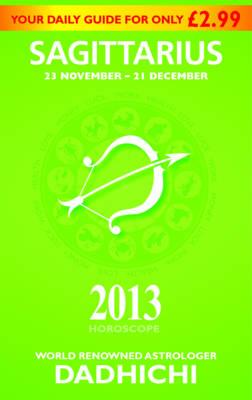 Sagittarius 2013 - Mills & Boon Horoscopes (Paperback)