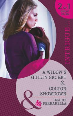 A Widow's Guilty Secret / Colton Showdown - Mills & Boon Intrigue (Paperback)