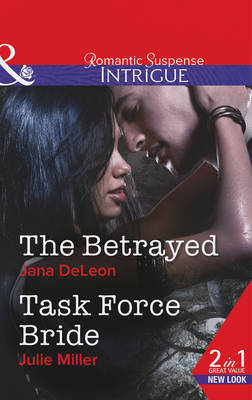 The Betrayed - Mills & Boon Intrigue (Paperback)