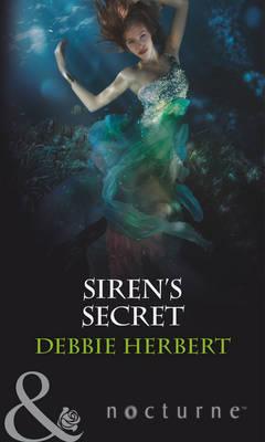 Siren's Secret - Mills & Boon Nocturne (Paperback)