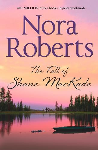 The Fall of Shane MacKade - The MacKade Brothers 4 (Paperback)