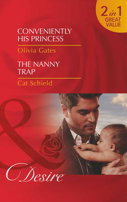Conveniently His Princess - Mills & Boon Desire (Paperback)