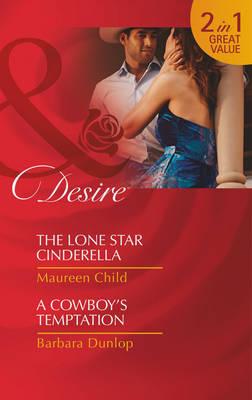 The Lone Star Cinderella - Mills & Boon Desire (Paperback)