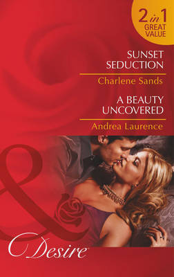 Sunset Seduction - Mills & Boon Desire (Paperback)