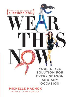 Wear This Now (Paperback)