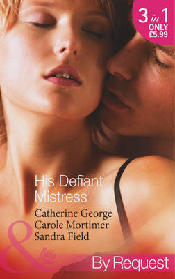 His Defiant Mistress - Mills & Boon by Request (Paperback)