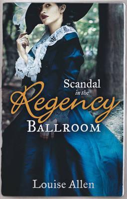 Scandal in the Regency Ballroom (Paperback)