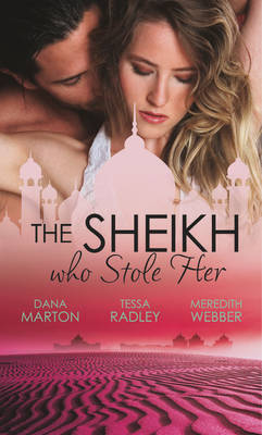 The Sheikh Who Stole Her - Mills & Boon Special Releases (Paperback)