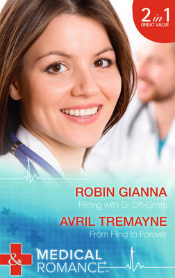 Flirting with Dr Off-Limits - Mills & Boon Medical (Paperback)