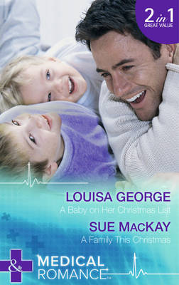 A Baby on Her Christmas List - Mills & Boon Medical (Paperback)