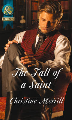 The Fall of a Saint - Mills & Boon Historical (Paperback)