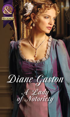 A Lady of Notoriety - Mills & Boon Historical (Paperback)