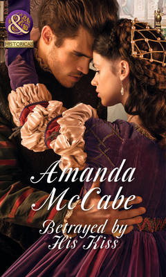 Betrayed By His Kiss (Paperback)