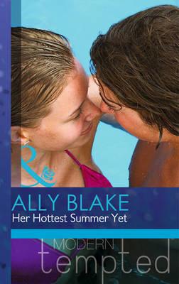 Her Hottest Summer Yet (Paperback)