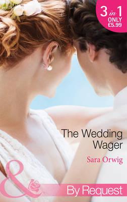 Wedding Wager: Dakota Daddy / Montana Mistress / Wyoming Wedding - Stetsons & CEOs 1 (Paperback)