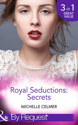 Royal Seductions: Secrets - Mills & Boon by Request (Paperback)