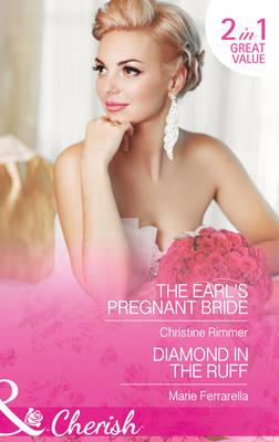 The Earl's Pregnant Bride - Mills & Boon Cherish (Paperback)
