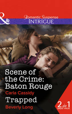 Scene of the Crime: Baton Rouge - Mills & Boon Intrigue (Paperback)