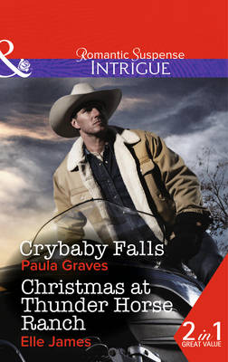 Crybaby Falls - Mills & Boon Intrigue (Paperback)