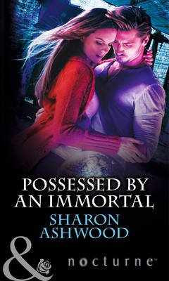 Possessed by an Immortal - Mills & Boon Nocturne (Paperback)