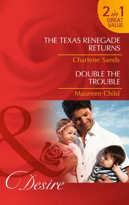 The Texas Renegade Returns - Mills & Boon Desire (Paperback)